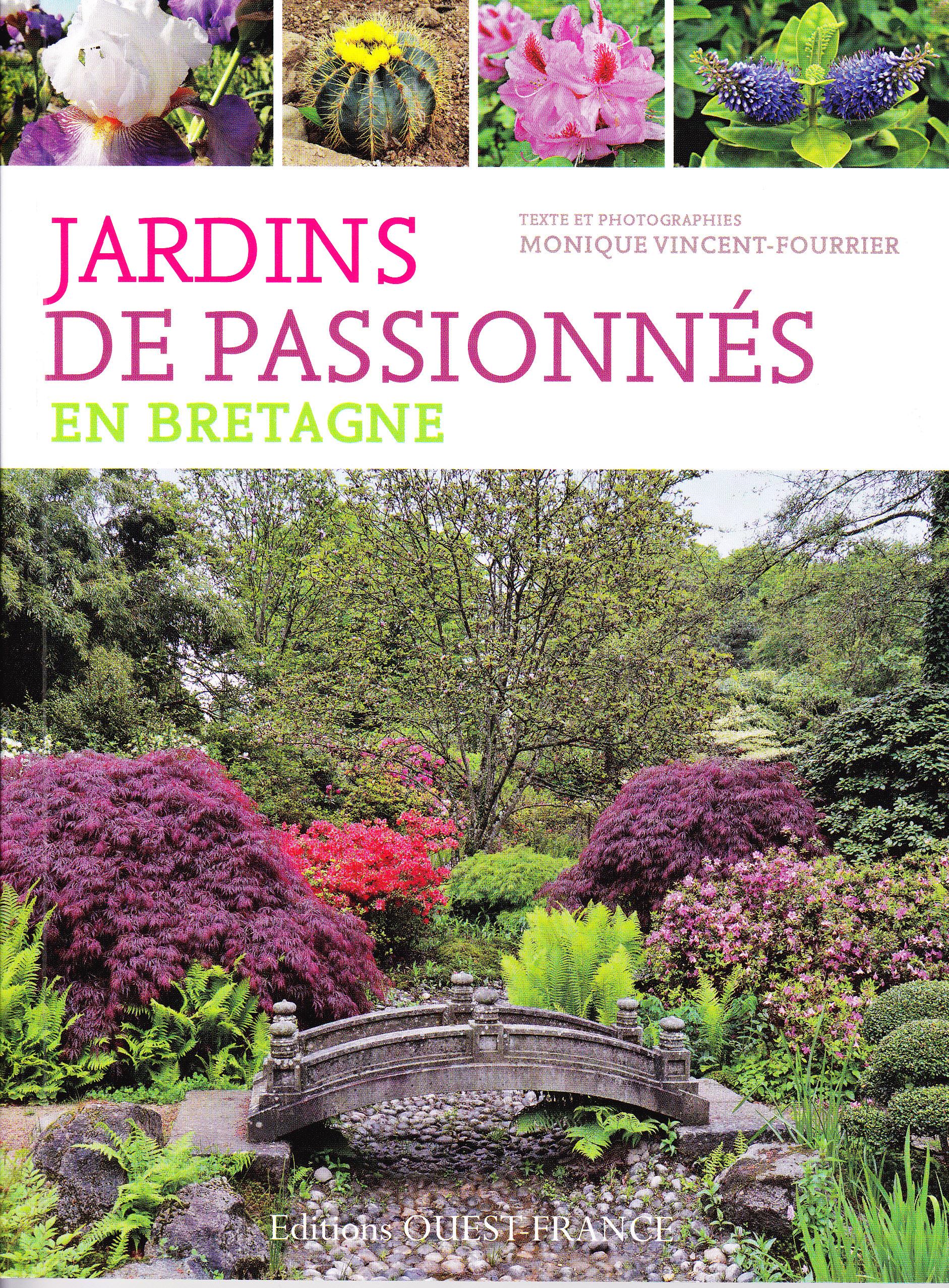 Jardins de passionn s en bretagne par monique vincent fourrier editions ouest france - Jardins de bretagne a visiter ...