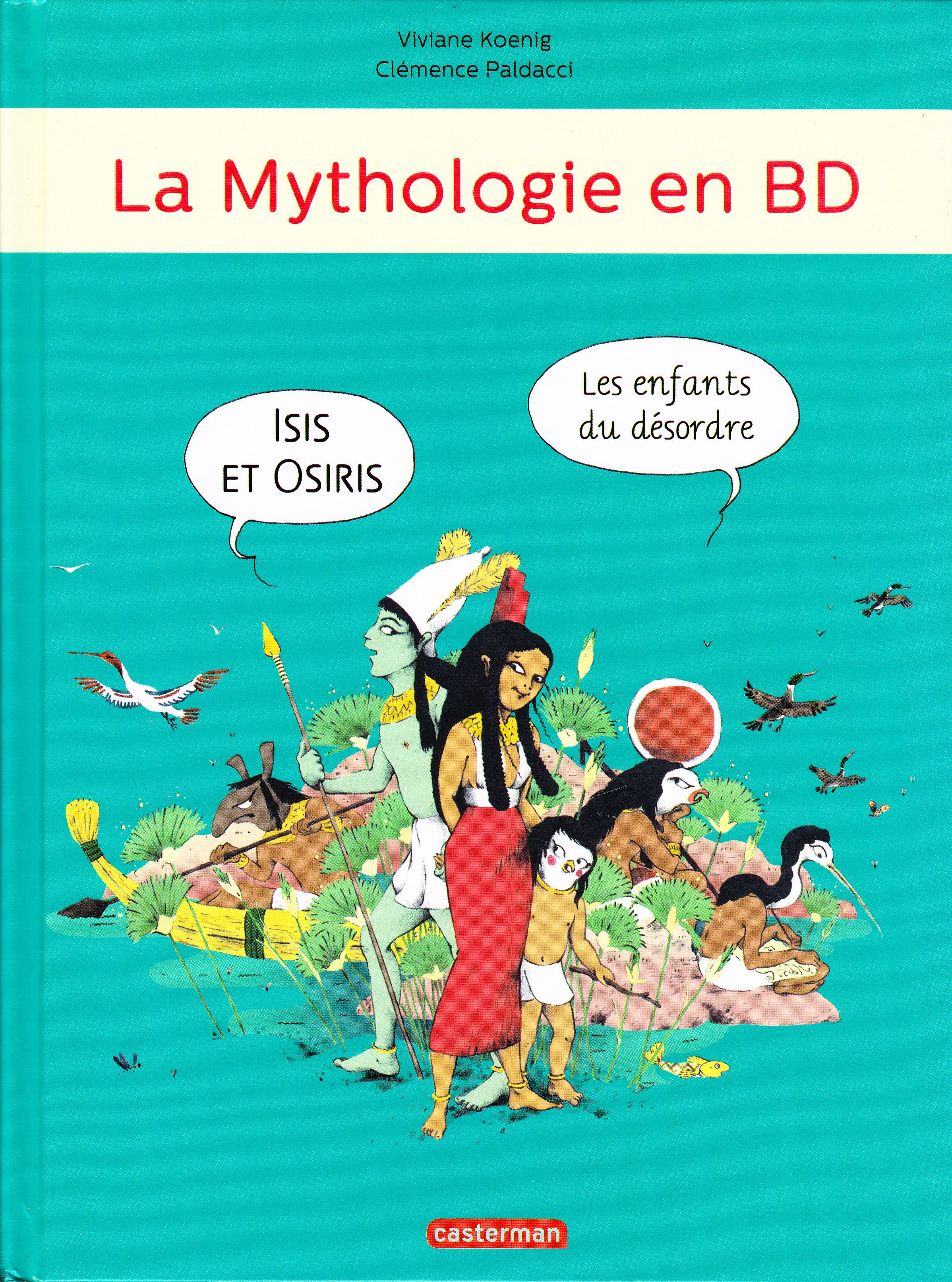 La mythologie en BD Isis et Osiris, les enfants du