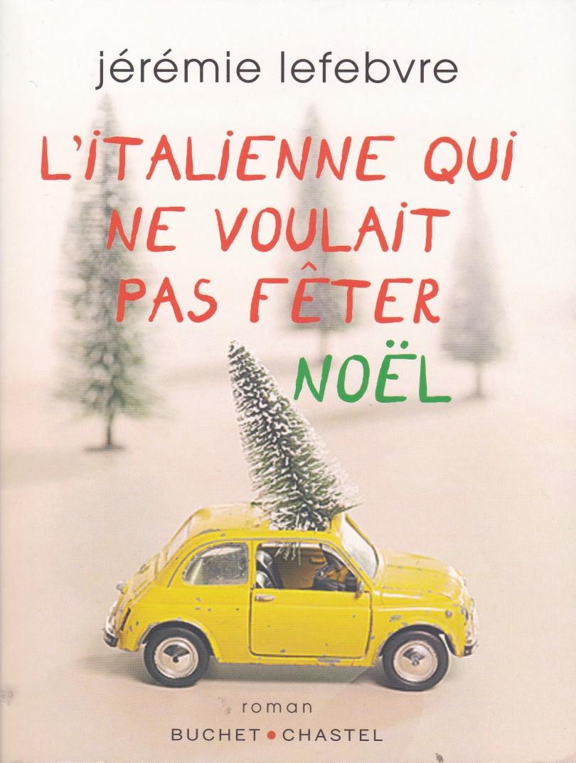 Jérémie Lefebvre – L'Italienne qui ne voulait pas fêter Noël ...